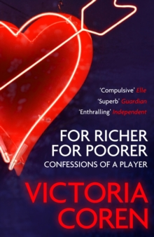 For Richer, For Poorer : A Love Affair with Poker, Paperback Book