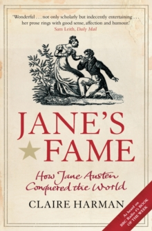 Jane's Fame : How Jane Austen Conquered the World, Paperback Book