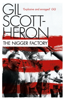 The Nigger Factory, Paperback Book