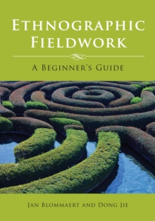Ethnographic Fieldwork : A Beginner's Guide, Paperback Book