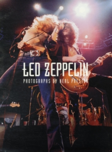 """Led Zeppelin"" : Photographs by Neal Preston, Paperback Book"