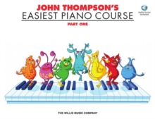 John Thompson's Easiest Piano Course : Part One (Book And CD), Paperback Book