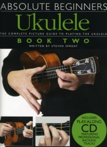 Absolute Beginners Ukulele Book 2 (Book and CD), Paperback Book