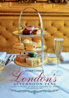London's Afternoon Teas, Paperback Book