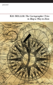 The Cartographer Tries to Map a Way to Zion, Paperback Book
