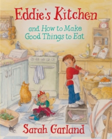 Eddie's Kitchen : And How to Make Good Things to Eat, Paperback Book