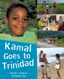 Kamal Goes to Trinidad, Paperback Book