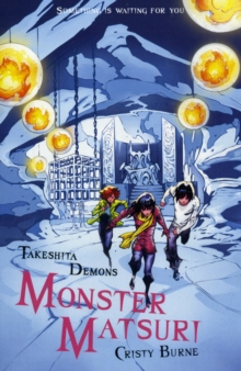Takeshita Demons: Monster Matsuri, Paperback Book