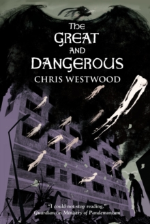 The Great and Dangerous, Paperback Book