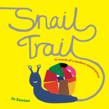 Snail Trail : In Search of a Modern Masterpiece, Paperback Book