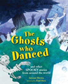 The  Ghosts Who Danced : and other spooky stories, Hardback Book