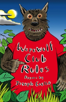 Werewolf Club Rules! : And Other Poems, Paperback Book