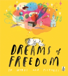 Dreams of Freedom, Hardback Book
