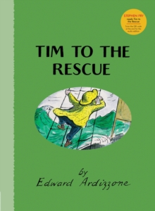 Tim to the Rescue, Hardback Book