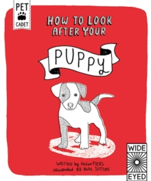 How to Look After Your Puppy, Hardback Book