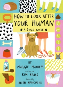 How to Look After Your Human, Paperback Book