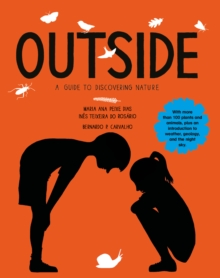 Outside : A Guide to Discovering Nature, Hardback Book