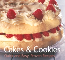 Cakes & Cookies : Quick & Easy, Proven Recipes, Paperback Book