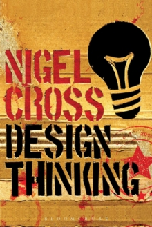 Design Thinking : Understanding How Designers Think and Work, Paperback Book