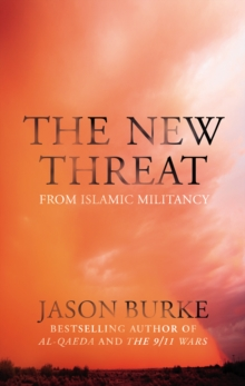 The New Threat From Islamic Militancy, Hardback Book
