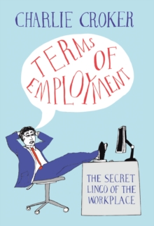 Terms of Employment, Hardback Book