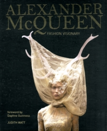 Alexander McQueen : The Legend and the Legacy, Hardback Book
