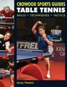 Table Tennis : Skills, Techniques, Tactics, Paperback Book