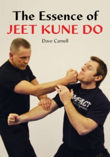 The Essence of Jeet Kune Do, Paperback Book