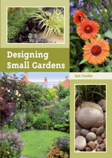 Designing Small Gardens, Paperback Book