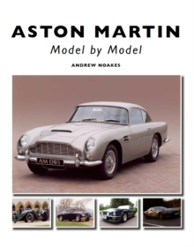 Aston Martin : Model by Model, Hardback Book