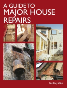 A Guide to Major House Repairs, Hardback Book