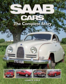 SAAB Cars : The Complete Story, Hardback Book