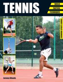 Tennis : Skills - Tactics - Techniques, Paperback Book