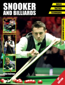 Snooker and Billiards : Skills - Tactics - Techniques, Paperback Book