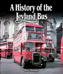 A History of the Leyland Bus, Hardback Book