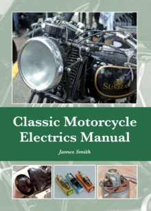 Classic Motorcycle Electrics Manual, Hardback Book