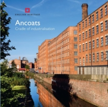 Ancoats : The Cradle of Industrialisation, Paperback Book