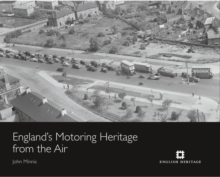 England's Motoring Heritage from the Air, Hardback Book