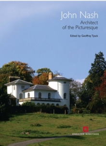 John Nash : Architect of the Picturesque, Hardback Book