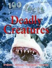 100 Facts on Deadly Creatures, Paperback Book