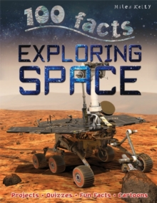 100 Facts Exploring Space, Paperback Book