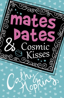 Mates, Dates and Cosmic Kisses, Paperback Book
