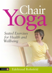 Chair Yoga DVD : Seated Exercises for Health and Wellbeing, Paperback Book