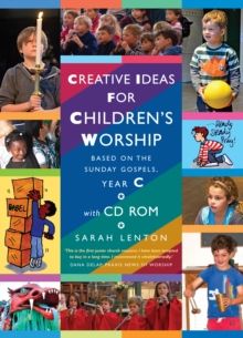 Creative Ideas for Children's Worship Year C : Based on the Sunday Gospels, Mixed media product Book