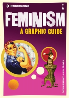 Introducing Feminism : A Graphic Guide, Paperback Book