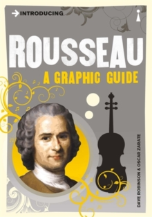 Introducing Rousseau : A Graphic Guide, Paperback Book