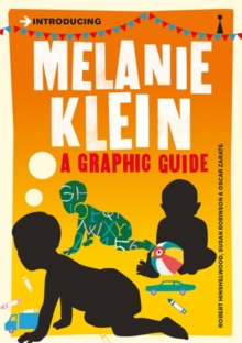 Introducing Melanie Klein : A Graphic Guide, Paperback Book