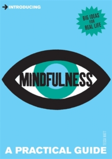 Introducing Mindfulness : A Practical Guide, Paperback Book