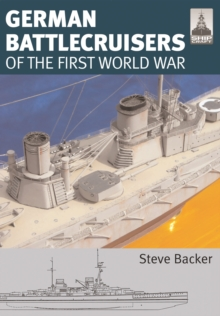 Shipcraft 22: German Battlecruisers : Of the First World War, Paperback Book