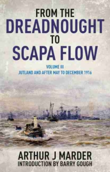 From the Dreadnought to Scapa Flow : Volume 3, Paperback Book